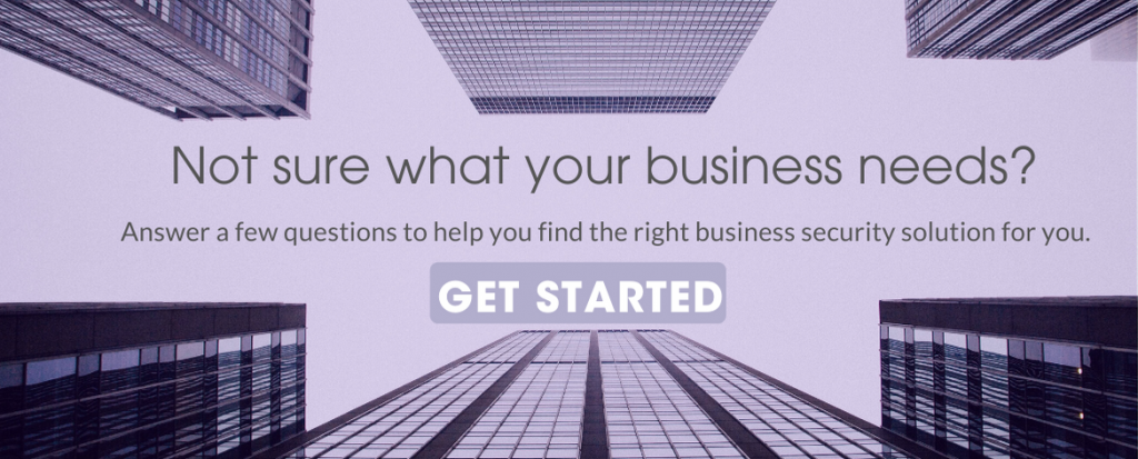 Find the business security solution that's right for you.