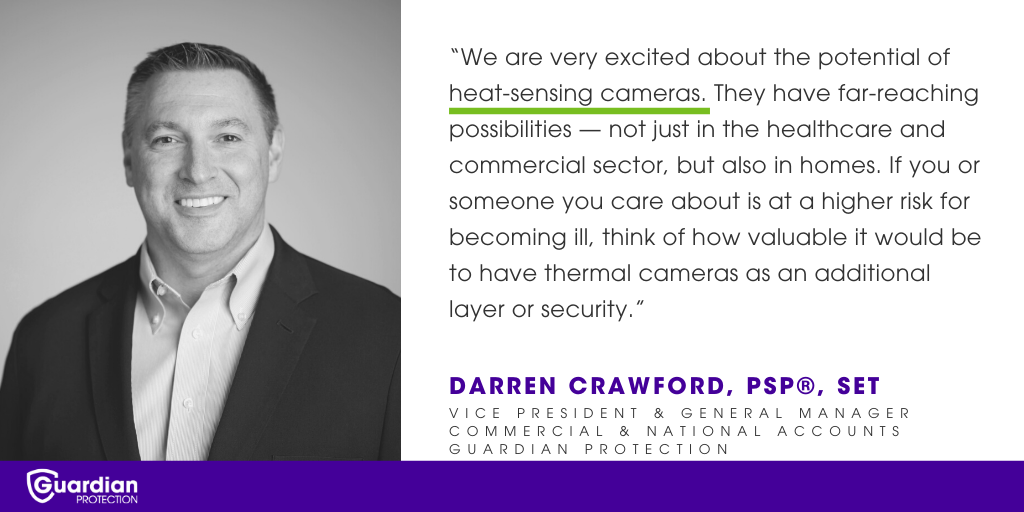 Thermal cameras are an emerging security trend.