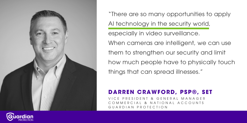 AI will continue to grow in the security industry.